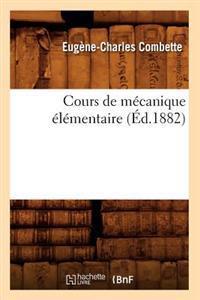 Cours de M�canique �l�mentaire (�d.1882)
