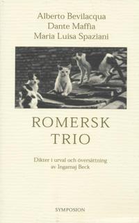 Romersk trio : dikter