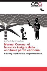Manuel Corona, El Trovador Insigne de La Occitania Parda Caribena