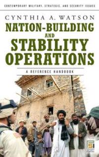 Nation-Building and Stability Operations