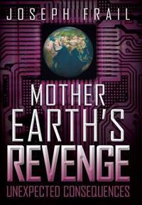Mother Earth's Revenge