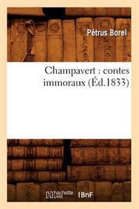 Champavert: Contes Immoraux (�d.1833)