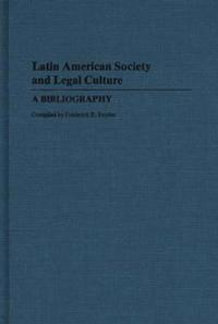 Latin American Society and Legal Culture