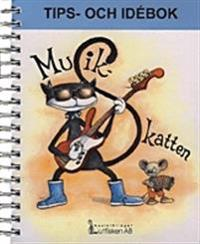 Musikskatten Tips och idébok