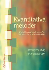 Kvantitativa metoder - Grundläggande analysmetoder för samhälls- och beteendevetare