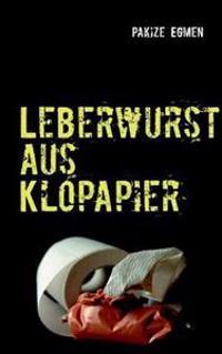 Leberwurst Aus Klopapier