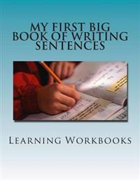 My First Big Book of Writing Sentences