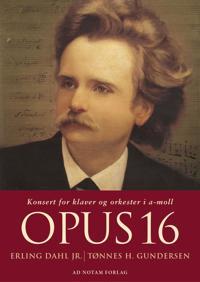 Opus 16 - Erling Dahl, Tønnes H. Gundersen | Ridgeroadrun.org