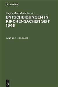 Entscheidungen in Kirchensachen Seit 1946 / Rulings in Ecclesiastical Matters Since 1946