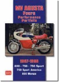 MV Agusta Fours Performance Portfolio 1967-1980