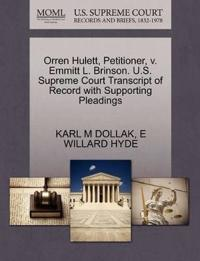 Orren Hulett, Petitioner, V. Emmitt L. Brinson. U.S. Supreme Court Transcript of Record with Supporting Pleadings