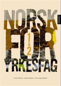 Norsk for yrkesfag 1 & 2