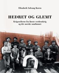 Hedret og glemt - Elisabeth Solvang Koren pdf epub