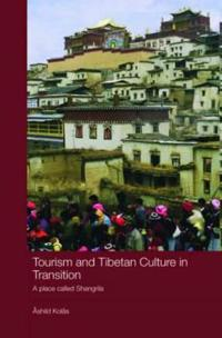 Tourism and Tibetan Culture in Transition