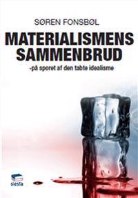 Materialismens Sammenbrud