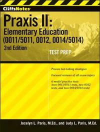 Cliffsnotes Praxis II Elementary Education (0011/5011, 0012, 0014/5014) , Second Edition [With CDROM]