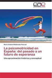 La Psicomotricidad En Espana