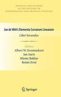 Jan de Witt's Elementa Curvarum Linearum: Liber Secundus