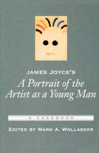 James Joyce's a Portrait of the Artist As a Young Man