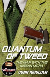 Quantum of tweed - the man with the nissan micra