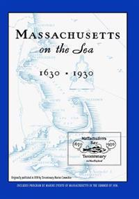 Massachusetts on the Sea 1630-1930