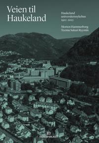 Veien til Haukeland - Morten Hammerborg, Teemu Sakari Ryymin pdf epub