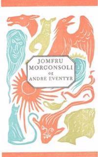 Jomfru Morgonsoli og andre eventyr - Moltke Moe pdf epub