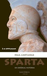 Sparta : en odödlig historia - Paul Cartledge pdf epub