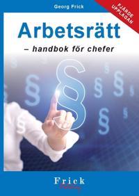 Arbetsrätt : handbok för chefer - Georg Frick | Laserbodysculptingpittsburgh.com
