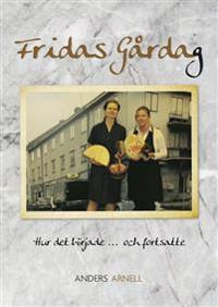 Fridas Gårdag