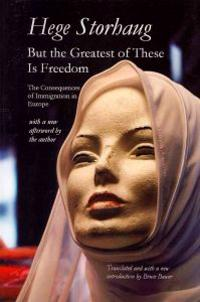 But the Greatest of These Is Freedom: The Consequences of Immigration in Europe