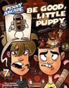 Be Good, Little Puppy