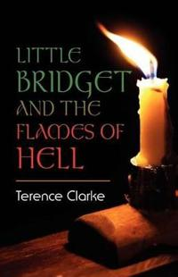 Little Bridget and the Flames of Hell