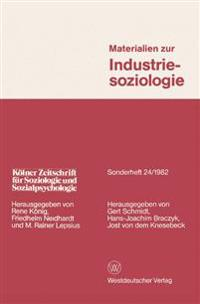 Materialien Zur Industriesoziologie