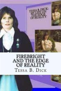 Firebright and the Edge of Reality: Collector Edition