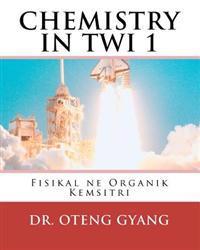 Fisikal Ne Organik Kemistri: Twi Kemistri Nhoma a EDI Kan