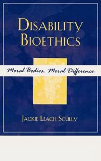 Disability Bioethics