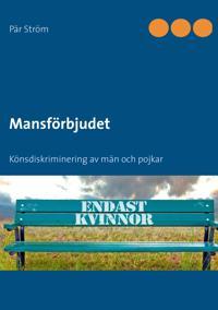 Mansförbjudet : könsdiskriminering av män och pojkar