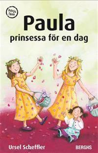 Paula : prinsessa för en dag