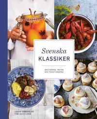 Svenska klassiker : årstiderna, maten och traditionerna - Louise Bondebjer pdf epub