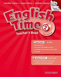 English Time: 2: Teacher's Book with Test Center and Online Practice