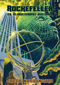 Rockefeller : en klimatsmart historia - Jacob Nordangård | Laserbodysculptingpittsburgh.com