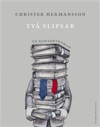 Två slipsar : en kontorsroman - Christer Hermansson   Laserbodysculptingpittsburgh.com