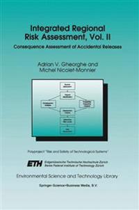 Integrated Regional Risk Assessment, Vol. II