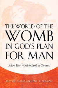 The World Of The Womb In God's Plan For Man