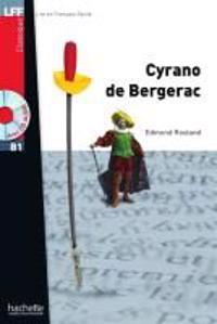 Lire en français facile: Cyrano de Bergerac