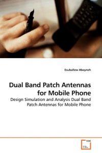 Dual Band Patch Antennas for Mobile Phone