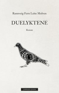 Duelyktene - Rannveig Leite Molven | Inprintwriters.org