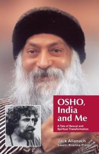 OSHO, India and Me