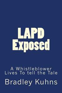 LAPD Exposed: A Whistleblower Lives to Tell the Tale